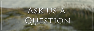 Ask Us a Question